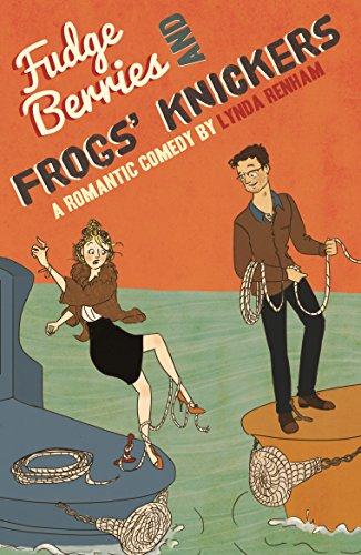 Fudge Berries and Frogs' Knickers by Lynda Renham