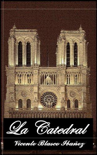 La Catedral (Anotado) eBook: Ibañez, Vicente Blasco: Amazon.es ...