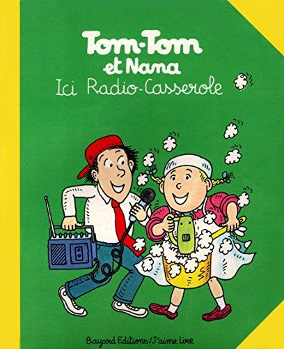 Tom-Tom et Nana : Ici radio - Tomtom Radio