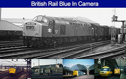 british-rail-blue-in-camera-english-edition