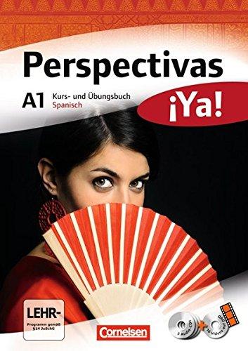 Preisvergleich Produktbild Perspectivas ¡Ya! - Aktuelle Ausgabe: A1 - Kurs- und Übungsbuch mit Vokabeltaschenbuch und Lösungsheft: Mit drei CDs sowie einer DVD