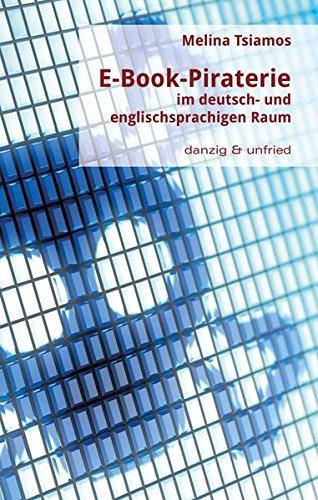 E-Book-Piraterie im deutsch- und englischsprachigen Raum