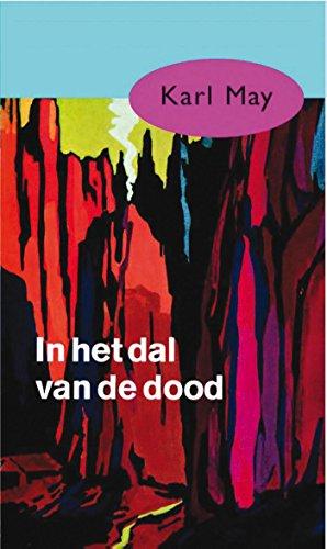 In het dal van de dood (Karl May Book 47) (Dutch Edition) eBook ...