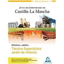 Técnico Especialista Jardín De Infancia. Personal Laboral De La Junta De Comunidades De Castilla-La Mancha. Temario. Volumen I