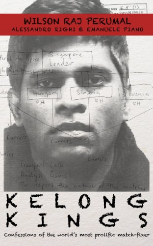 kelong-kings-confessions-of-the-world-s-most-prolific-match-fixer-english-edition