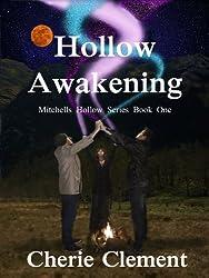 Hollow Awakening (Mitchells Hollow Book 1)