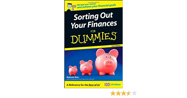 Sorting Out Your Finances For Dummies