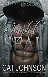 Tempted by a SEAL (Hot SEALs) (Volume 7) by Cat Johnson (2016-01-12)