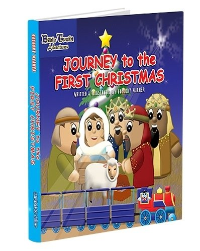 Journey to the First Christmas (Bible Train Adventures)