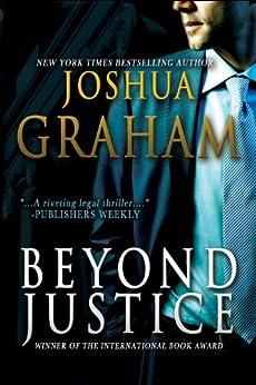 BEYOND JUSTICE (English Edition) par [Graham, Joshua]