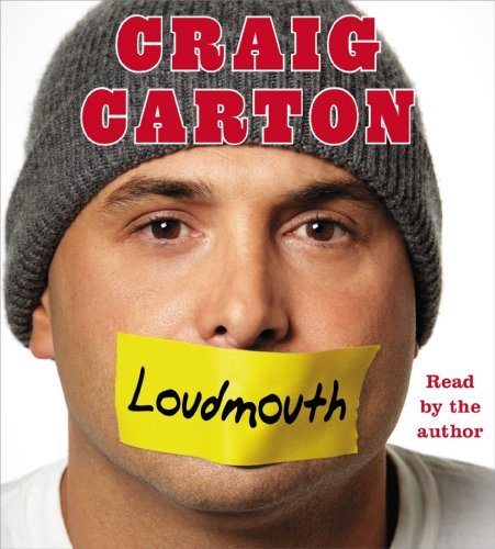 loudmouth-tales-and-fantasies-of-sports-sex-and-salvation-from-behind-the-microphone-by-craig-carton