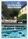 Hébergements authentiques et de charme en Europe du sud par Figaro