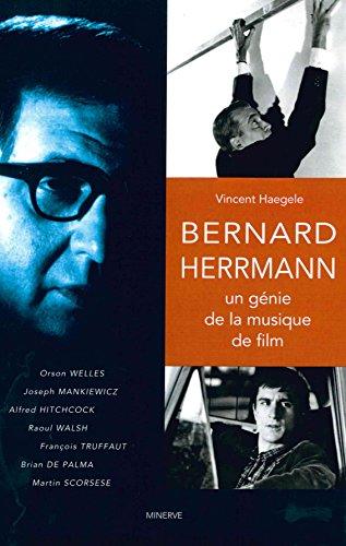 Bernard Herrmann, un gén