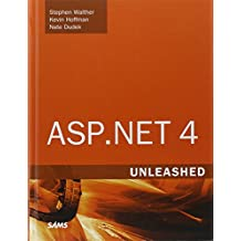 ASP.NET 4 Unleashed by Stephen Walther (14-Oct-2010) Hardcover