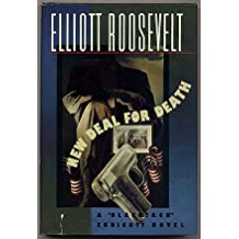 New Deal for Death: A Blackjack Endicott Novel by Elliott Roosevelt (1993-07-01)