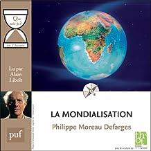 """La mondialisation en 1 heure: Collection """"Que sais-je?"""""""