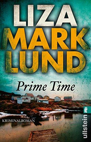 Prime Time: Kriminalroman (Ein Annika-Bengtzon-Krimi 4): Alle Infos bei Amazon