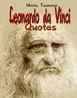 Leonardo da Vinci: Quotes (English-Spanish Quotes Book 1) (English Edition) von [Tsaneva, Maria]