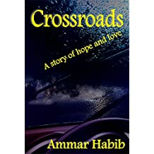 Crossroads: A story of hope and love