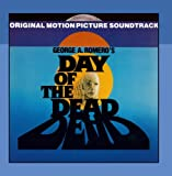 Best Various Movie Sound Tracks - George Romero's Day of the Dead: Original Movie Review