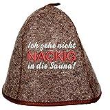 Saunahut'Ich gehe nicht Nackig in die Sauna' Saunakappe Saunamütze Sauna Filz Kappe Lustige Hüte