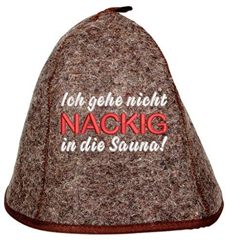 """Saunahut """"Ich gehe nicht Nackig in die Sauna"""" Saunakappe Saunamütze Sauna Filz Kappe Lustige Hüte"""