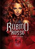 Scarica Libro Rubino rosso La fuggiasca e il ribelle Inferorum gemmae saga (PDF,EPUB,MOBI) Online Italiano Gratis