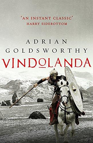 Vindolanda (English Edition) par Adrian Goldsworthy