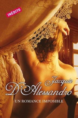 Descargar Libro Un romance imposible (ROMANTICA) de Jacquie D'Alessandro