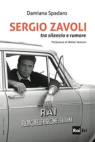 SERGIO ZAVOLI: tra silenzio e rumore
