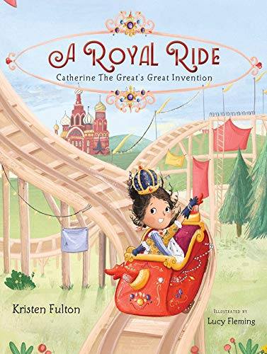 A Royal Ride: Catherine the Great's Great Invention Descargar PDF Gratis