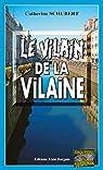 Le vilain de la Vilaine: Meurtres en Bretagne par Schubert