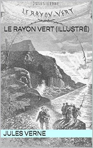 Le Rayon vert (illustré)