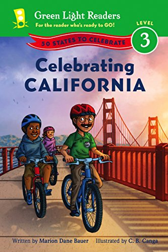 Celebrating California: 50 States to Celebrate (Green Light Readers Level 3) (English Edition)