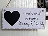 Mummy & Daddy To Be Baby Countdown Chalkboard Plaque - Pregnancy Count Down New Mum and Dad Gift Sign (W1)