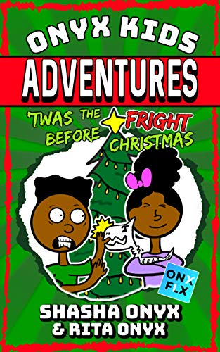 Onyx Kids Adventures: Twas The Fright Before Christmas (English ...