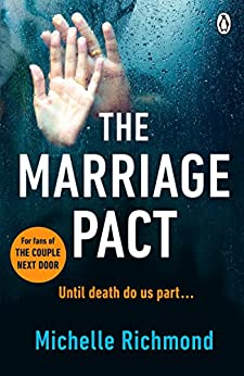 The Marriage Pact: For fans of THE COUPLE NEXT DOOR by [Richmond, Michelle]