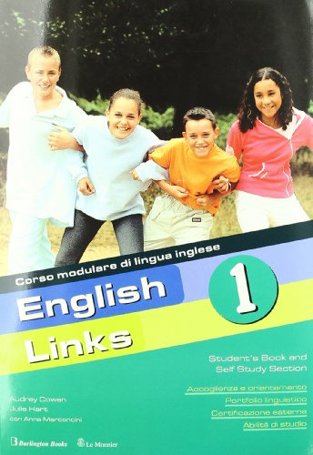 English links. Con CD Audio. Con CD-ROM. Per la Scuola media: 1