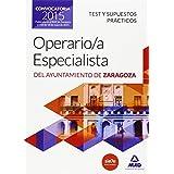 Operario/a Especialista del Ayuntamiento de Zaragoza. Test y supuestos prácticos. (Aragon)