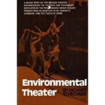 Environmental Theater. by Richard, Schechner (1973-10-02)