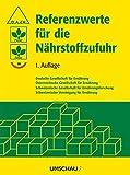 Referenzwerte für die Nährstoffzufuhr (Amazon.de)