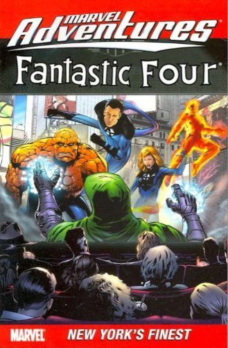 Marvel Adventures Fantastic Four Digest Vol. 9: New York's Finest by David Hahn (Artist), Paul Tobin (6-Aug-2008) Paperback