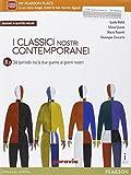 Classici nostri contemporanei. Vol. 3/2. Per le Scuole superiori. Con e-book. Con espansione online