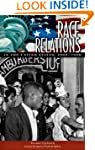 Race Relations in the United States,...
