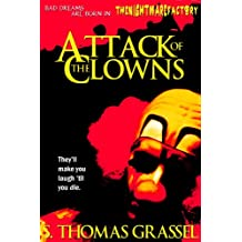 Attack of the Clowns (The Nightmare Factory Book 1)