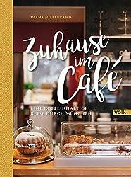 Zuhause im Café: Eine koffeinhaltige Reise durch München