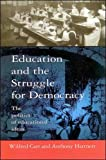 Education and the Struggle for Democracy: The Politics of Educational Ideas