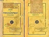 COURS DE PHILOSOPHIE POSITIVE (1re ET 2e LECONS), DISCOURS SUR L ESPRIT POSITIF, TOME I - .