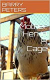 Mother Hen In A Cage (English Edition)