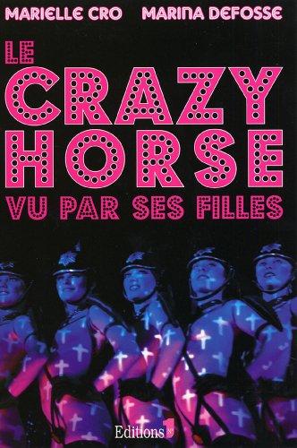 Le Crazy horse vu par ses filles (Editio...
